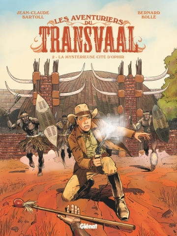 Les Aventuriers du Transvaal - Tome 02