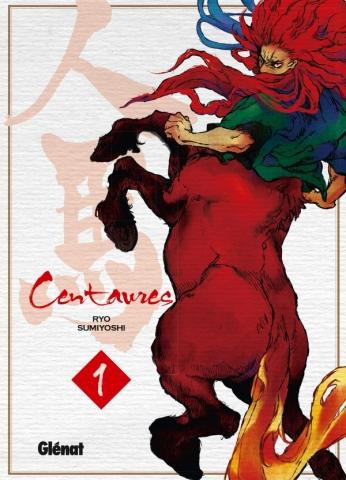 Centaures - Tome 01
