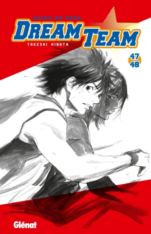 Dream Team - Tome 47-48