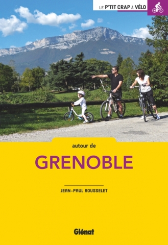 À vélo autour de Grenoble (2e ed)