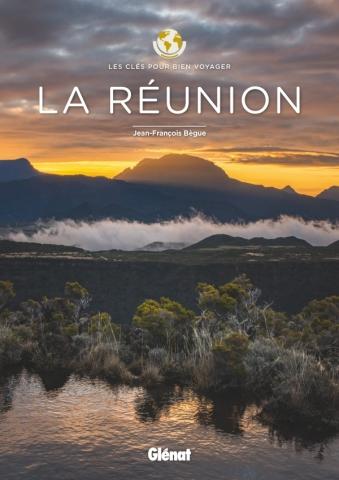 La Réunion - Les clés pour bien voyager