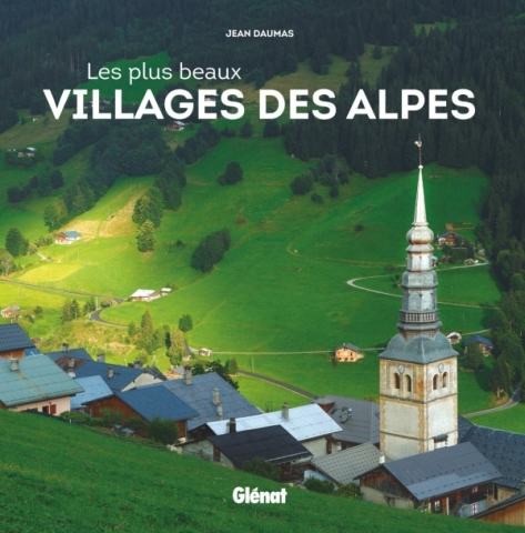 Les plus beaux villages des Alpes