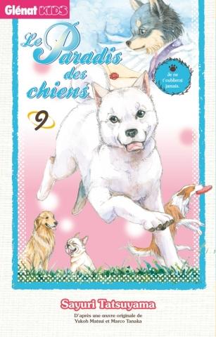 Le Paradis des chiens - Tome 09