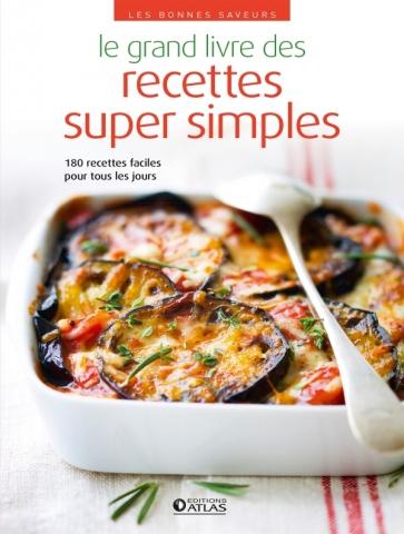 Le grand livre des recettes super simples