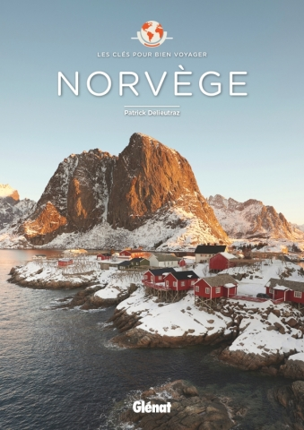 Norvège - Les Clés pour bien voyager