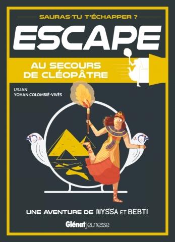 Escape ! Au secours de Cléopâtre