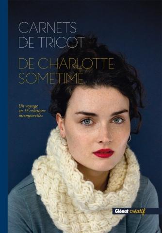 Carnets de tricot de Charlotte Sometime