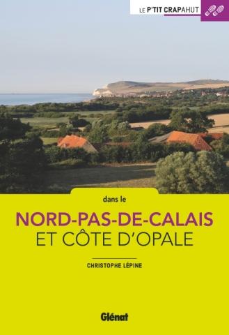 Nord - Pas-de-Calais - Côte d'Opale (2e ed)