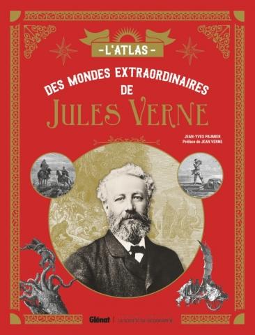 L'Atlas des mondes extraordinaires de Jules Verne