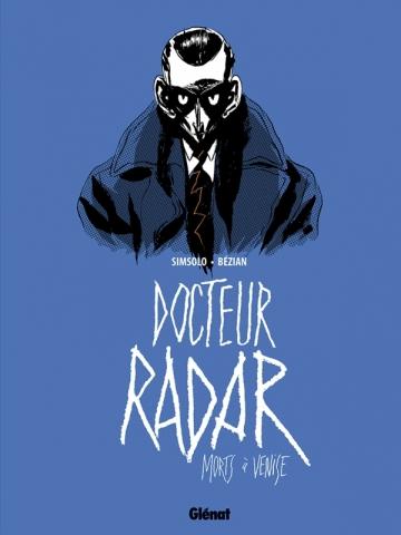 Docteur Radar - Tome 03