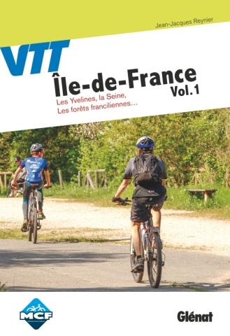 VTT en Île-de-France Vol. 1 Les Yvelines