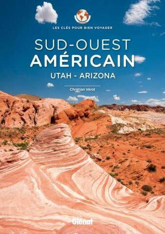 Sud-Ouest américain - Les Clés pour bien voyager
