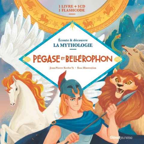 Livre CD La Mythologie - Pégase et Bellérophon