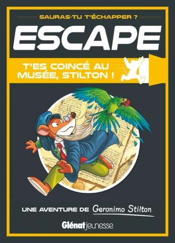 Escape ! T'es coincé au musée, Stilton !