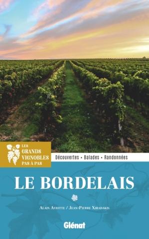 Dans les grands vignobles : le Bordelais