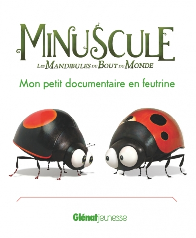 Minuscule 2 - Mon petit documentaire