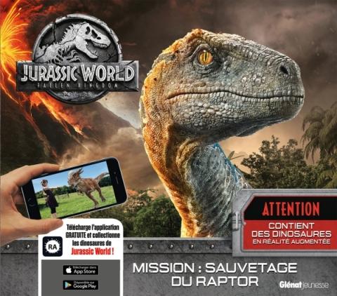 Jurassic World - Fallen Kingdom Le livre de Réalité Augmentée