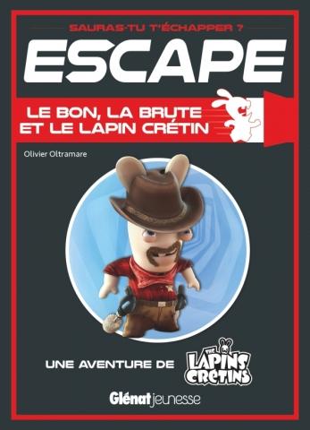 Escape ! Le bon, la brute et le Lapin