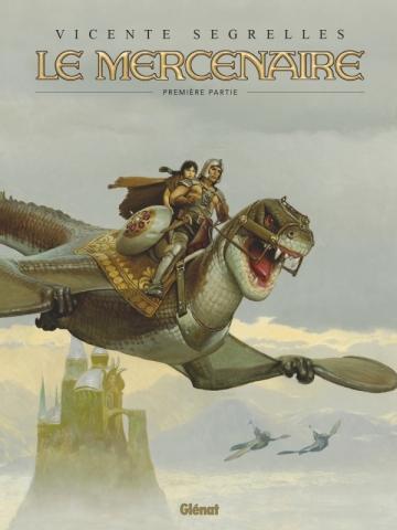 Le Mercenaire - Intégrale Tome 01