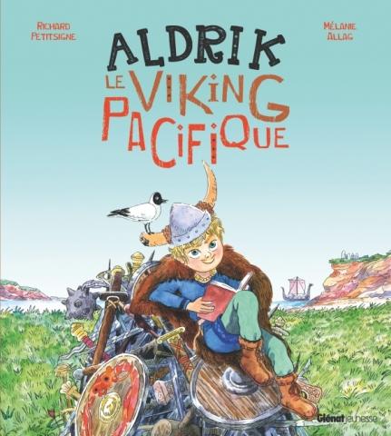 Aldrik, le viking pacifique