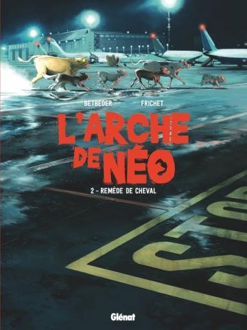 L'Arche de Néo - Tome 02