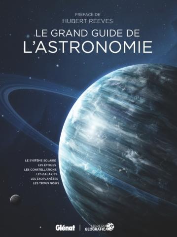 Le grand guide de l'Astronomie (4e ed)