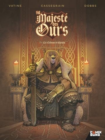 Sa Majesté des Ours - Tome 01