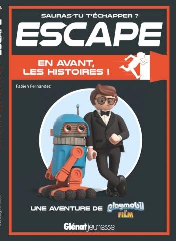 Escape ! Playmobil en avant les histoires