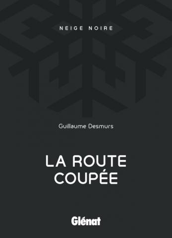 La Route coupée