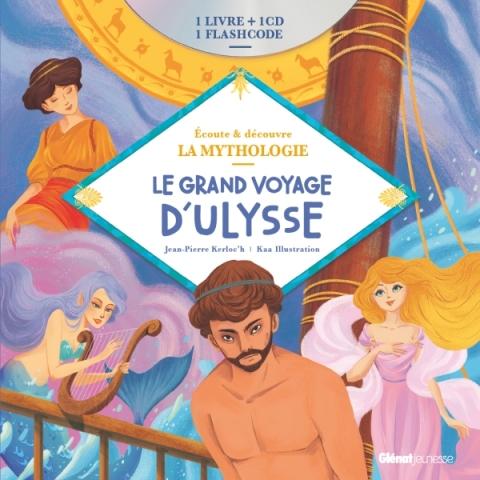 Livre CD La Mythologie - Le grand voyage d'Ulysse
