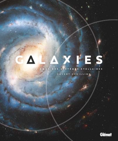 Galaxies, au coeur des systèmes stellaires