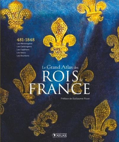 Le Grand Atlas des rois de France
