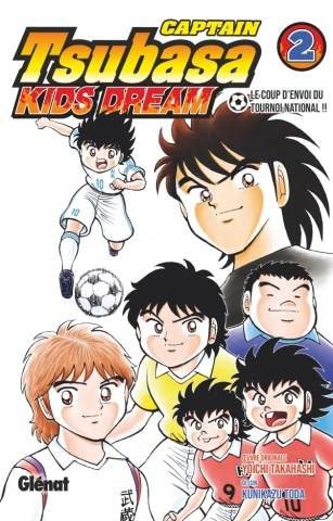 Captain Tsubasa Kids Dream - Tome 02
