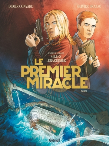 Le Premier miracle - Tome 01