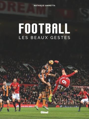 Football, les beaux gestes