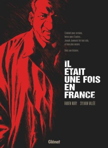 Il était une fois en France - Intégrale « roman graphique »