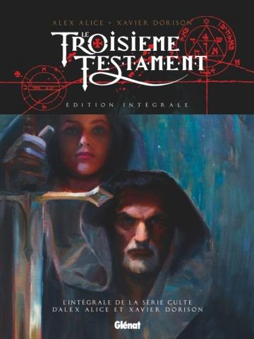 Le Troisième Testament - Édition intégrale