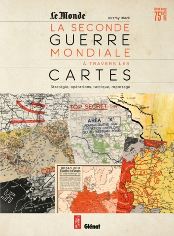 La Seconde guerre mondiale à travers les cartes