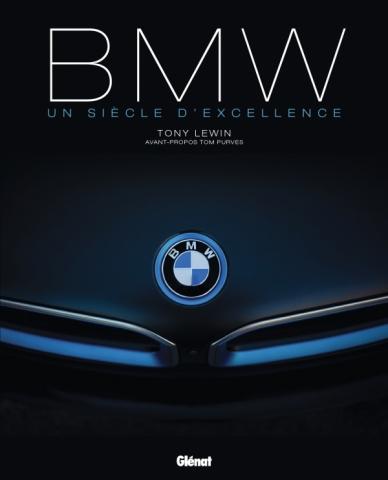 BMW un siècle d'excellence 2e édition
