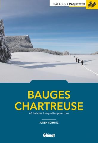 Balades à raquettes Bauges et Chartreuse