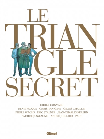 Le Triangle Secret - Intégrale 2021