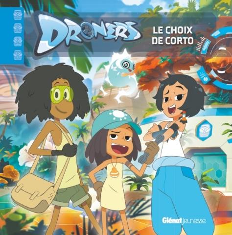 Droners - Le choix de Corto