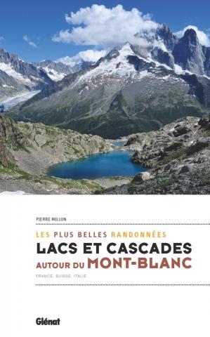 Lacs et cascades autour du Mont-Blanc