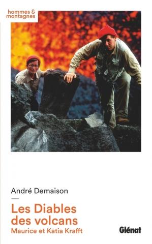Les diables des volcans - Nouvelle édition