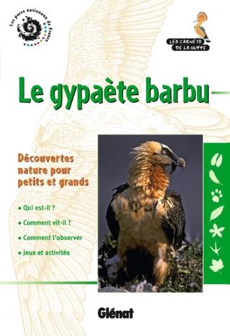 Le gypaète barbu (2e Ed)