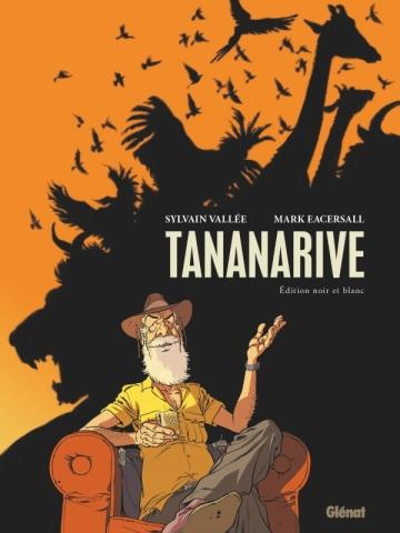 Tananarive - Édition spéciale noir et blanc