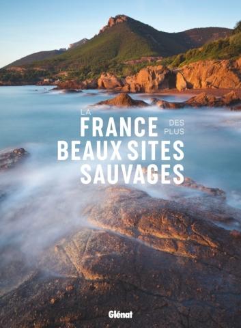 La France des plus beaux sites sauvages