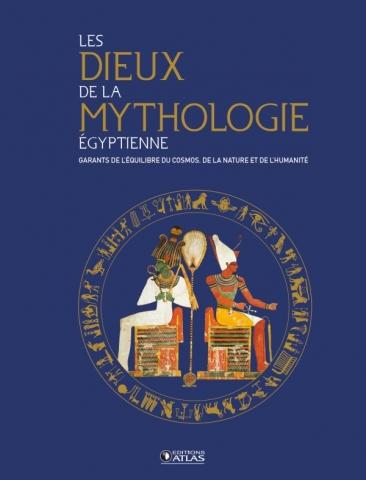 Les Dieux de la mythologie égyptienne