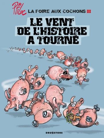 La foire aux cochons - Tome 03