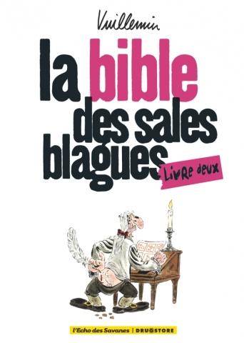 La bible des sales blagues - Tome 02